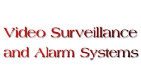Video And Alarm Systems